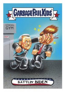 2016 Topps Garbage Pail Kids Dis-grace to the White House 33 Battlin Biden