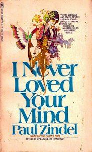 Paul Zindel's I Never Loved Your Mind (Original Cover)