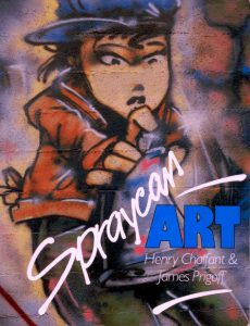 Spraycan Art. Authored by Henry Chalfant