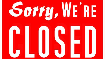 sorry, we're closed sign - get used to seeing this