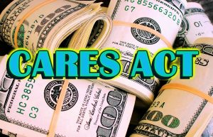 Cares Act. Coronavirus Aid, Relief, and Economic Security Act