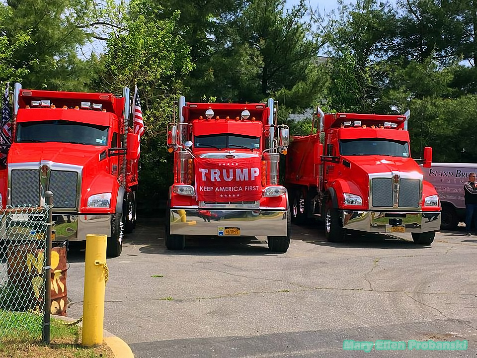 Trump Keep America First Sign On Dump Trucks At The Back2Work Rally On Staten Island Saturday May 16th - Image Credit Mary Ellen Probanski