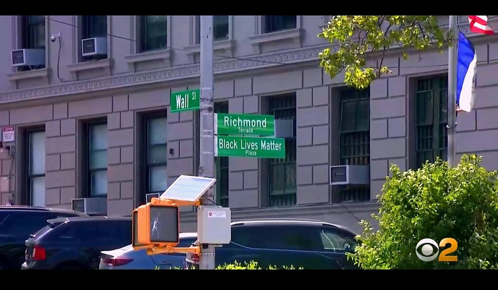 Black Lives Matter Plaza Signage Installed At Wall Street And Richmond Terrace. Image Credit- WCBS-TV NYC