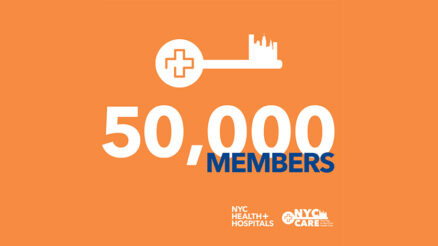 NYC Care Reaches Milestone of 50,000 Enrolled Members